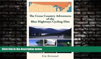 Online eBook The Cross Country Adventures of the Blue Highways Cycling Elite