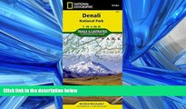 Enjoyed Read Denali National Park and Preserve (National Geographic Trails Illustrated Map)