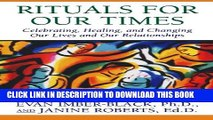 [DOWNLOAD]|[BOOK]} PDF Rituals for Our Times: Celebrating, Healing, and Changing Our Lives and Our