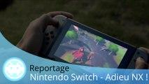 Reportage - Nintendo Switch (Adieu NX, Bonjour Switch !)
