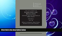 READ book  Cases and Materials on Legislation and Regulation: Statutes and the Creation of Public