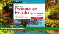 READ FULL  How to Probate an Estate in California (How to Probate an Estate in Calfornia)  Premium