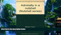 Books to Read  Admiralty in a nutshell (Nutshell series)  Best Seller Books Most Wanted