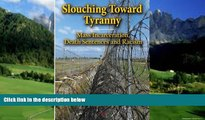 Books to Read  Slouching Toward Tyranny: Mass Incarceration, Death Sentences and Racism  Full
