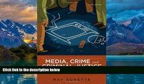 Books to Read  Media, Crime, and Criminal Justice: Images, Realities, and Policies  Full Ebooks