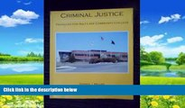 Big Deals  Criminal Justice (Salt Lake Community College Version) (Criminal Justice in Action)