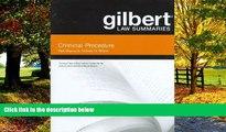 Books to Read  Gilbert Law Summaries on Criminal Procedure, 18th  Full Ebooks Best Seller
