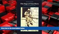 READ book  The Saga of Tom Horn: The Story of a Cattlemen s War  FREE BOOOK ONLINE