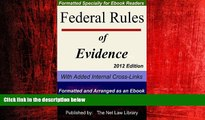 READ book  Federal Rules of Evidence: With Added Internal Cross-Links  Formatted and Arranged as