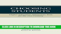 [DOWNLOAD] PDF Choosing Students: Higher Education Admissions Tools for the 21st Century New BEST