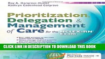 [DOWNLOAD] PDF Prioritization, Delegation,   Management of Care for the NCLEX-RN® Exam Collection