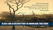 [BOOK] PDF Teaching Adolescents Religious Literacy in a Post-9/11 World New BEST SELLER