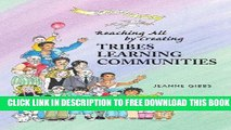 [DOWNLOAD] PDF Reaching All by Creating Tribes Learning Communities New BEST SELLER