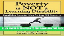 [BOOK] PDF Poverty Is NOT a Learning Disability: Equalizing Opportunities for Low SES Students New