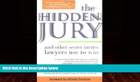 Books to Read  The Hidden Jury: And Other Secret Tactics Lawyers Use to Win  Full Ebooks Most Wanted