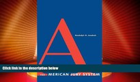 Big Deals  The American Jury System (Yale Contemporary Law Series)  Best Seller Books Most Wanted
