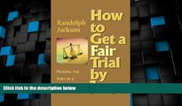 Big Deals  How to Get a Fair Trial by Jury  Best Seller Books Best Seller