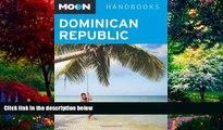 Big Deals  Moon Dominican Republic (Moon Handbooks)  Full Ebooks Most Wanted