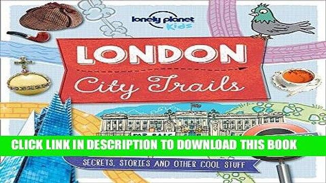 [PDF] City Trails - London (Lonely Planet Kids) Popular Online
