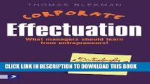 [PDF] Corporate Effectuation: What managers should learn from entrepreneurs [Full Ebook]