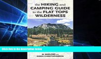 Online eBook The Hiking and Camping Guide to Colorado s Flat Tops Wilderness (The Pruett Series)