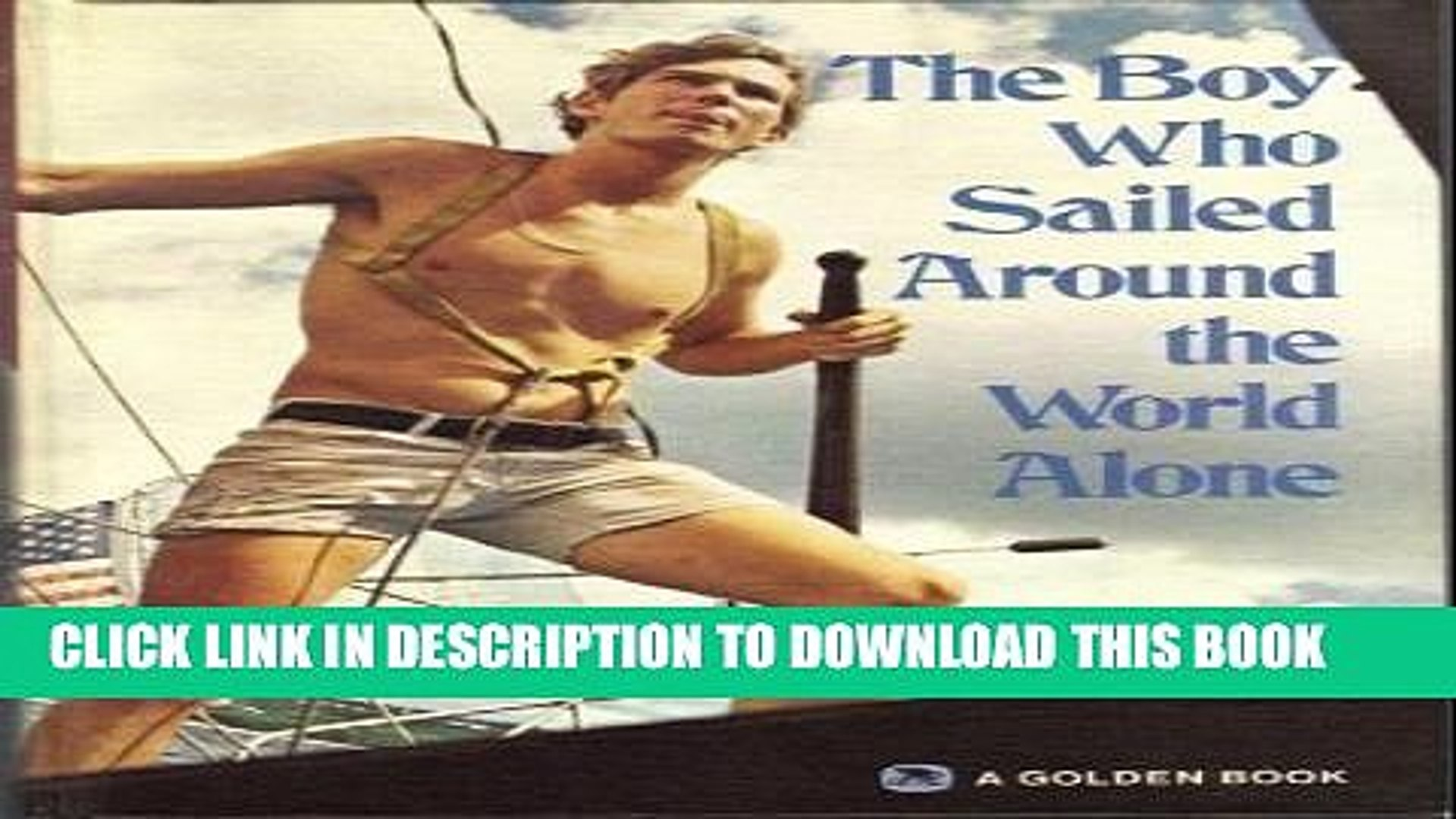 [PDF] The Boy Who Sailed Around the World Alone Popular Online