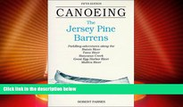 For you Canoeing the Jersey Pine Barrens (Regional Paddling Series)