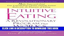 [PDF] Intuitive Eating, 3rd Edition: A Revolutionary Program that Works Full Online