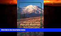 Popular Book Adventure Guide to Mount Rainier: Hiking, Climbing and Skiing in Mt. Rainier National