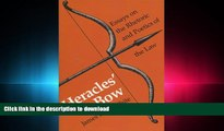 PDF ONLINE Heracles  Bow: Essays On The Rhetoric   Poetics Of The Law (Rhetoric of the Human