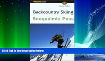 Enjoyed Read Backcountry Skiing Snoqualmie Pass (Falcon Guides Backcountry Skiing)