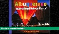Choose Book Albuquerque International Balloon Fiesta: A Postcard Book (Postcard Books)