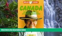 Big Deals  Canada East: Ontario, Quebec, Atl. Prov. (Nelles Guide Canada East: Ontario, Quebec,