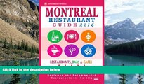 Big Deals  Montreal Restaurant Guide 2016: Best Rated Restaurants in Montreal - 500 restaurants,