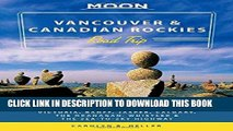 [PDF] Moon Vancouver   Canadian Rockies Road Trip: Victoria, Banff, Jasper, Calgary, the Okanagan,