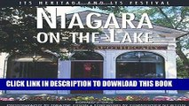 [PDF] Niagara-on-the-Lake: Its Heritage and Its Festival (Lorimer Illustrated History) Popular