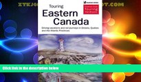 Big Deals  Touring Eastern Canada: Driving Holidays and Rail Journeys in Ontario, Quebec, and the