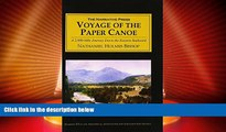 Big Deals  Voyage of the Paper Canoe: A Geographical Journey of 2,500 Miles from Quebec to the