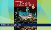 Big Deals  Frommer s Montreal   Quebec City 2008 (Frommer s Complete Guides)  Best Seller Books