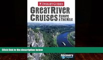 Popular Book Great River Cruises: Europe   the Nile (Insight Guide Great River Cruises: Europe