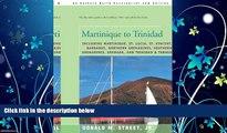 Choose Book Martinique to Trinidad: including Martinique, St. Lucia, St. Vincent, Barbados,