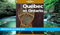Must Have PDF  Lonely Planet Quebec Et Ontario (Lonely Planet Travel Guides French Edition)  Full