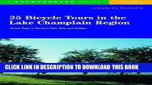 [PDF] 25 Bicycle Tours in the Lake Champlain Region: Scenic Tours in Vermont, New York, and Quebec