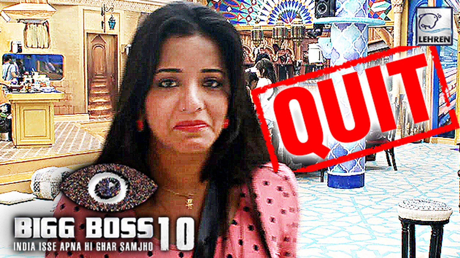 Bigg Boss 10: Monalisa QUIT The Show | Salman Khan