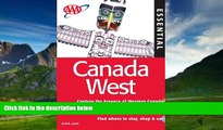 Books to Read  AAA Essential Canada West (AAA Essential Guides: Canada West)  Full Ebooks Most
