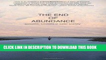 [DOWNLOAD] PDF BOOK The End of Abundance: economic solutions to water scarcity New