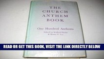 [EBOOK] DOWNLOAD The Church Anthem Book: One Hundred Anthems PDF