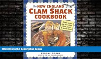 For you The New England Clam Shack Cookbook: Favorite Recipes from Clam Shacks, Lobster Pounds