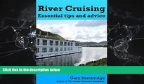 Online eBook River Cruising. Essential Tips and Advice: River Cruise Tips, Tricks and Advice