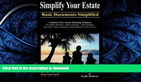 EBOOK ONLINE Simplify Your Estate - Basic Documents Simplified READ PDF FILE ONLINE
